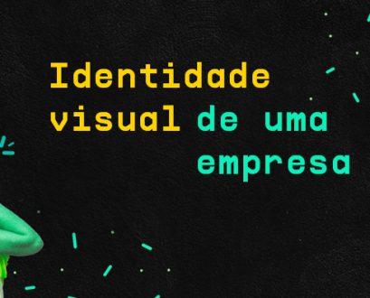 O que é Identidade visual de uma empresa