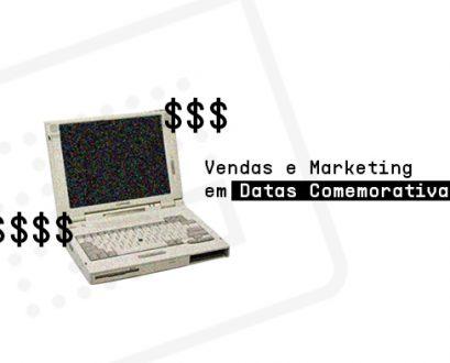 VENDAS E MARKETING EM DATAS COMEMORATIVAS